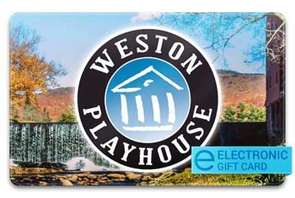 Weston Playhouse Theatre Company E-Gift Card